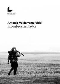 Primera novela del autor (2017) Primera edición editada mediante crowdfunding: https://libros.com/crowdfunding/hombres-armados/ Enlaces a compra: https://libros.com/comprar/hombres-armados/ https://www.amazon.es/Hombres-armados-Antonio-Valderrama-Vidal-ebook/dp/B0746H7513 Crowdfunding (2016)